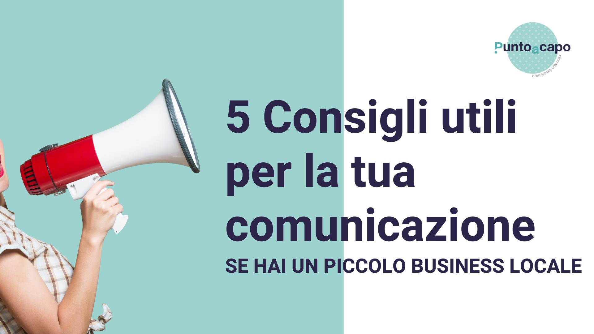 5 Consigli per migliorare la tua comunicazione